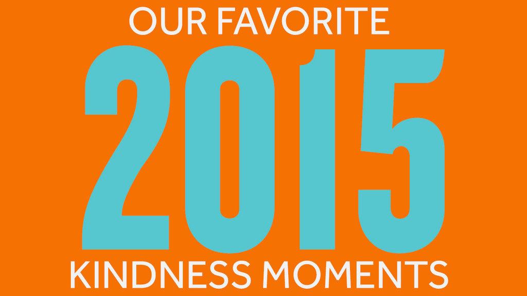 Large favorite kindness moments