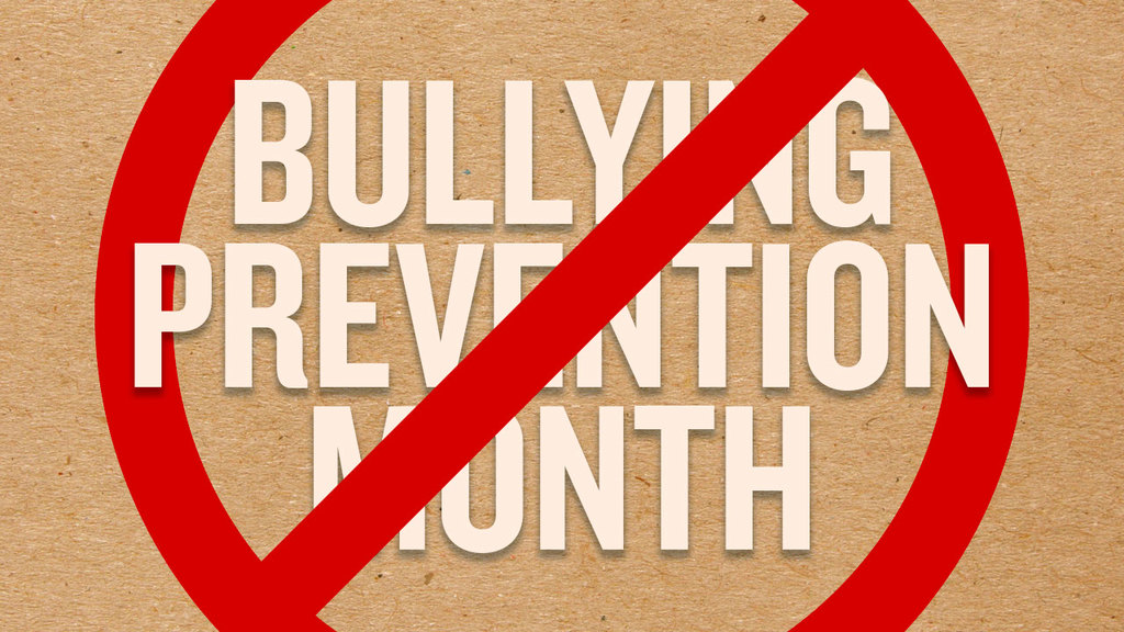 Large bullying prevention month