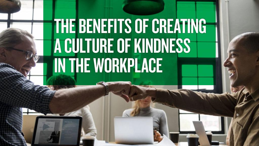 Large benefits of kindness
