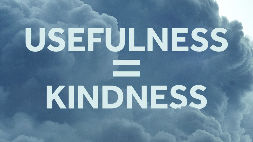 Large usefullness kindness