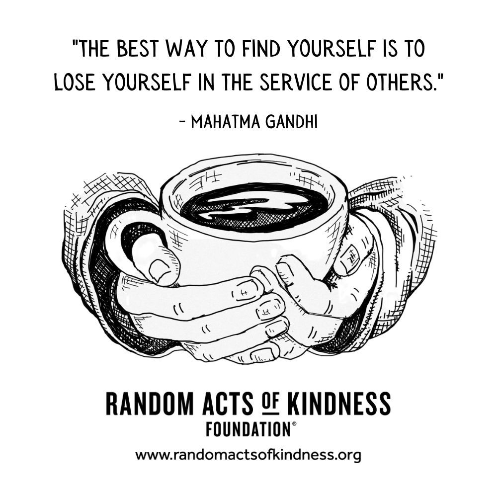 Quotation: The best way to find yourself is to lose yourself in the service of others. Mahatma Gandhi