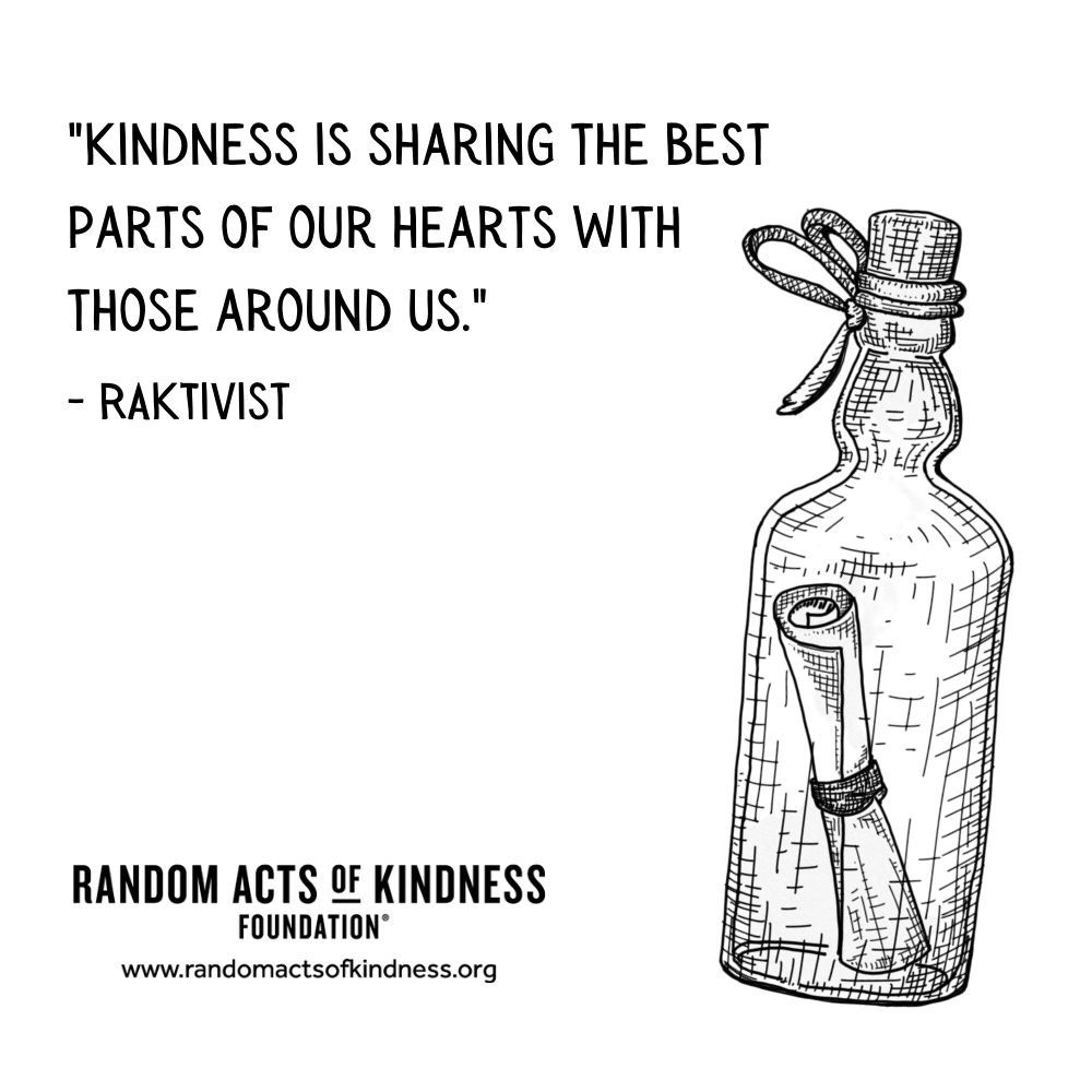 Quotation: Kindness is sharing the best parts of our hearts with those around us. RAKtivist