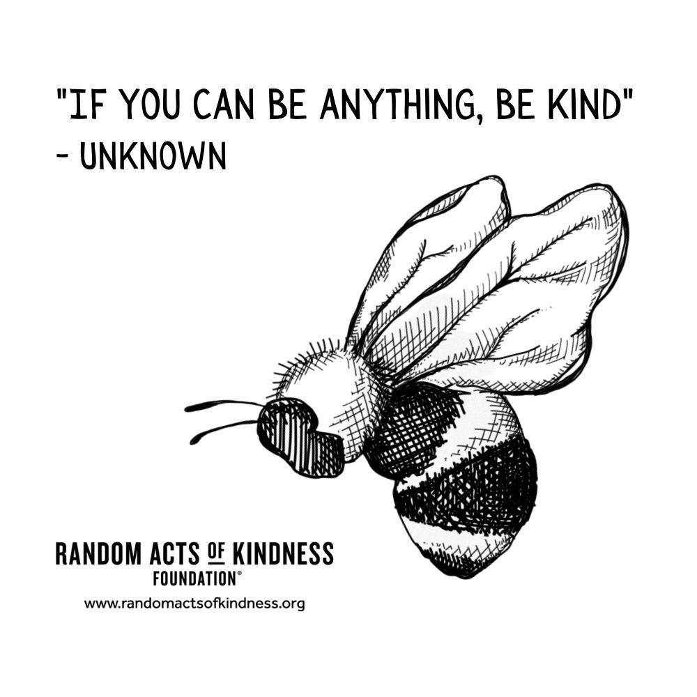 Quotation: If you can be anything, be kind Unknown
