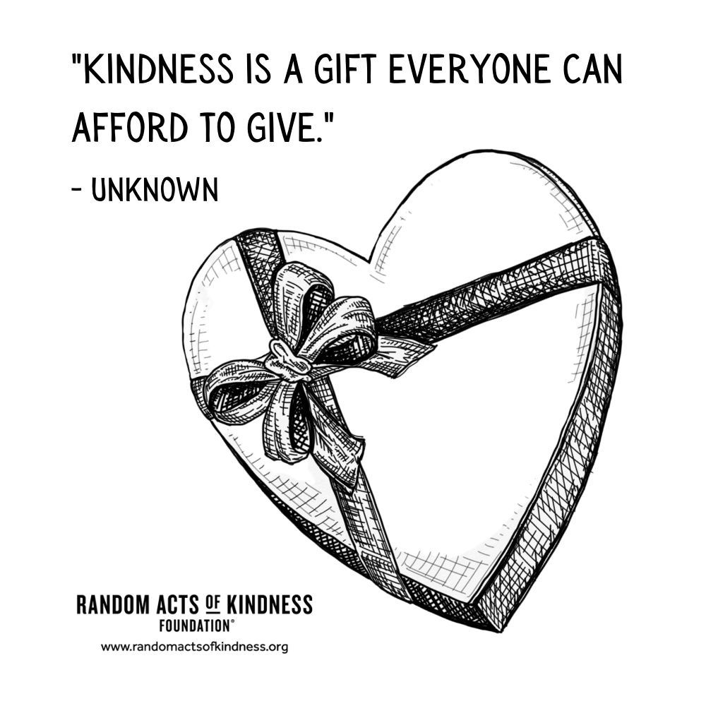 Quotation: Kindness is a gift everyone can afford to give Unknown