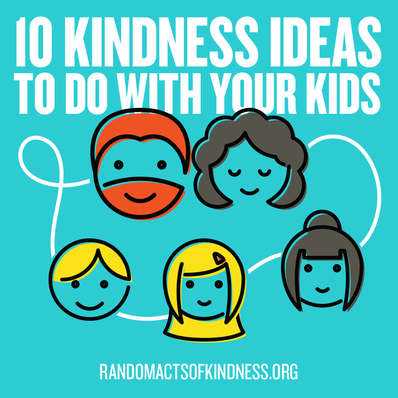 Large 10 kindness ideas family